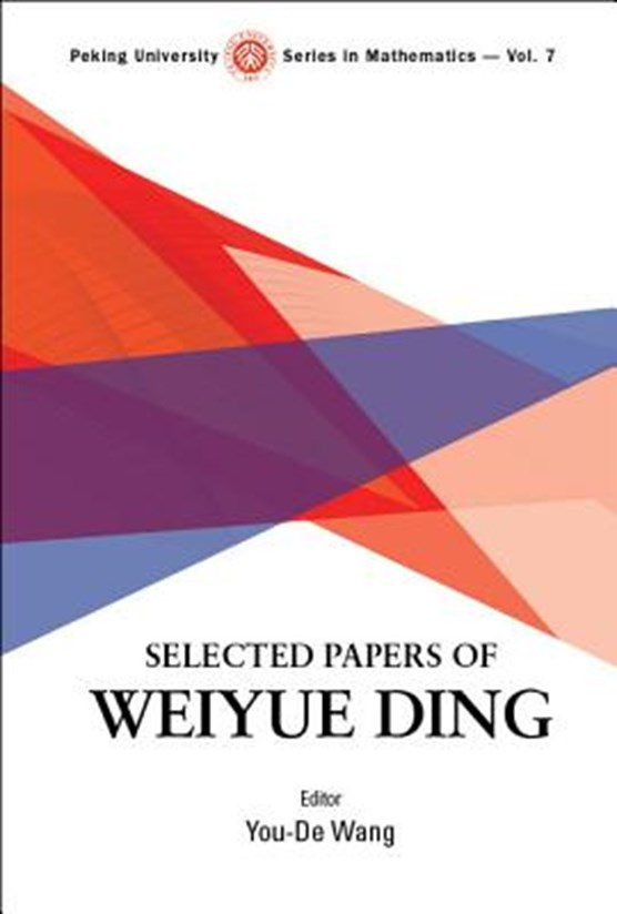 Selected Papers Of Weiyue Ding