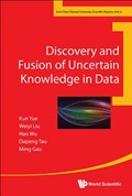Discovery And Fusion Of Uncertain Knowledge In Data | Hao Wu |