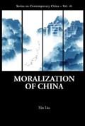 Moralization Of China | Xin (univ Of California, Berkeley ,usa) Liu |