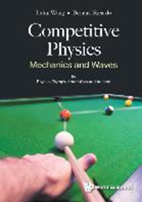 Competitive Physics: Mechanics And Waves
