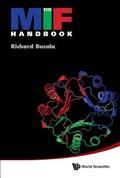 The Mif Handbook | Bucala, Richard (yale Univ, Usa) |