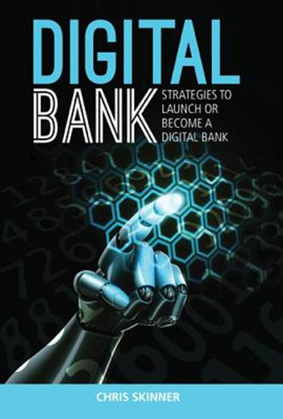 Digital Bank: Strategies To Succeed As A Digital Bank
