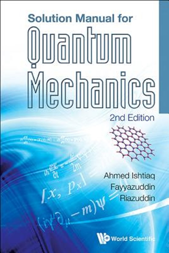 Solution Manual For Quantum Mechanics (2nd Edition)