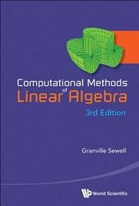 Computational Methods Of Linear Algebra (3rd Edition)   Granville (univ Of Texas, El Paso, Usa) Sewell  