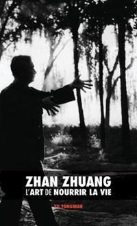 Zhan Zhuang | Dr Yong Nian Yu ; Svenja Brard ; Ludivine Savy |