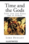 Time and the Gods Illustrated | Lord Dunsany |