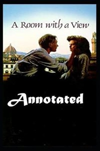 """A Room with a View """"Annotated"""" Romance 