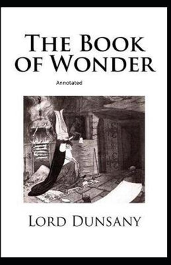 The Book of Wonder Annotated