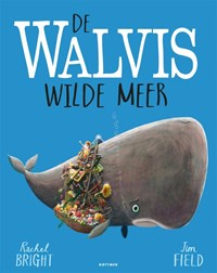 De walvis wilde meer | Rachel Bright |