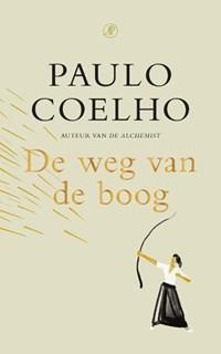 De weg van de boog   Paulo Coelho  