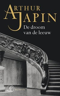 De droom van de leeuw | Arthur Japin |
