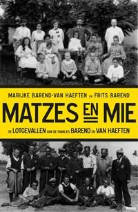 Matzes en mie   Marijke Barend-Van Haeften  