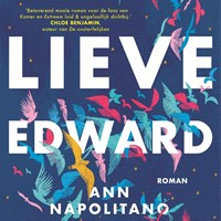 Lieve Edward   Ann Napolitano  