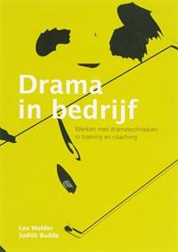 Drama in bedrijf | Lex Mulder ; Judith Budde |
