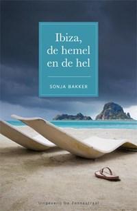 Ibiza, de hemel en de hel | Sonja Bakker |