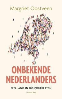 Onbekende Nederlanders   Margriet Oostveen  