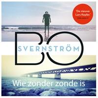Wie zonder zonde is   Bo Svernström  