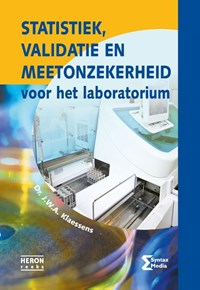 Statistiek, validatie en meetonzekerheid voor het laboratorium | Dr. J.W.A. Klaessens |