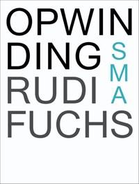 Opwinding   Rudi Fuchs  