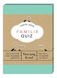 Familie Quiz   Elma van Vliet  