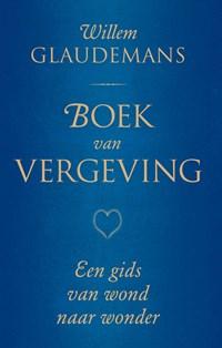 Boek van vergeving   Willem Glaudemans  