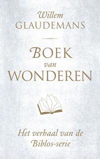 Boek van wonderen   Willem Glaudemans  