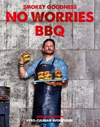 Smokey Goodness No Worries BBQ | Jord Althuizen |