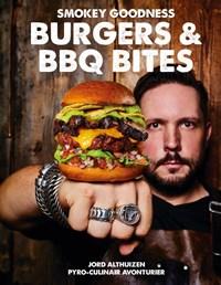 Burgers & BBQ Bites   Jord Althuizen  