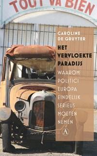 Het vervloekte paradijs   Caroline de Gruyter  