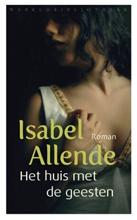 Het huis met de geesten   Isabel Allende  