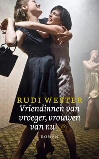 Vriendinnen van vroeger, vrouwen van nu   Rudi Wester  