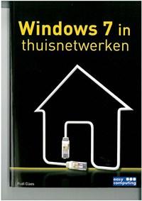 Windows 7 in thuisnetwerken | Rudi Claes |