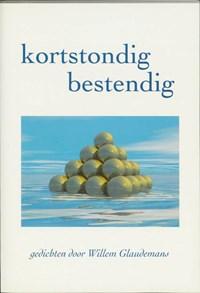 Kortstondig bestendig   Willem Glaudemans  