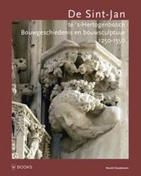 De Sint-Jan te s'Hertogenbosch   Ronald Glaudemans  