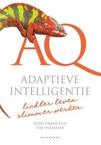 AQ: Adaptieve intelligentie | Tim Vermeire ; Rudi Francken |