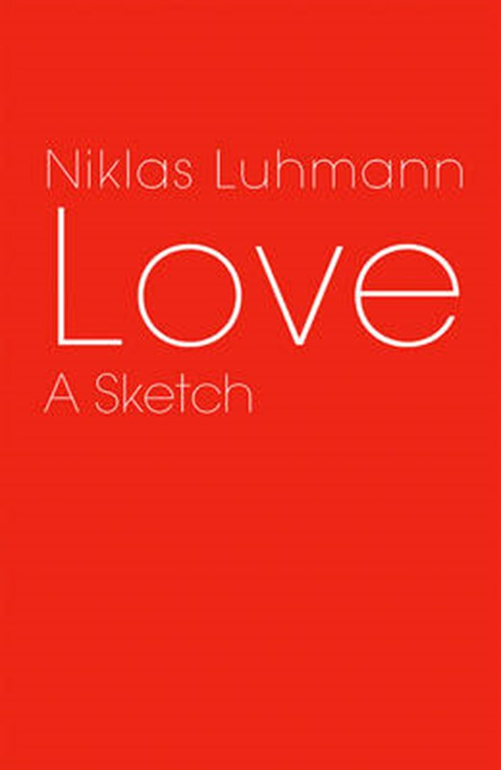 Luhmann, N: Love