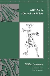 Art As a Social System | Niklas Luhmann |