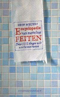 Encyclopedie van nutteloze feiten   Henk Meijers  