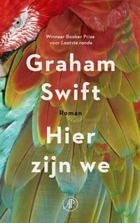 Hier zijn we | Graham Swift |