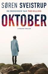 Oktober   Søren Sveistrup   9789044977431