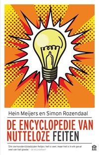De encyclopedie van nutteloze feiten   Hein Meijers ; Simon Rozendaal  