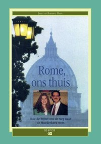 Rome, ons thuis | Scott Hahn ; Kimberly Hahn |