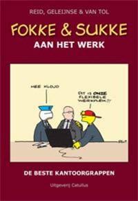 Fokke en Sukke aan het werk   Reid ; B. Geleijnse ; Van Tol  