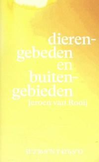 Dierengebeden en buitengebieden | Jeroen Van Rooij |
