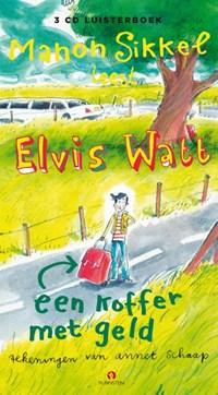 Elvis Watt - Een koffer met geld | Manon Sikkel |