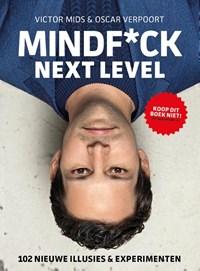 Mindf*ck Next Level | Victor Mids ; Oscar Verpoort |