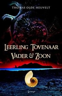 Leerling Tovenaar Vader & Zoon | Thomas Olde Heuvelt |