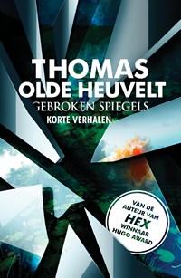 Gebroken spiegels   Thomas Olde Heuvelt  