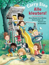 Alle kleuters! | Carry Slee |