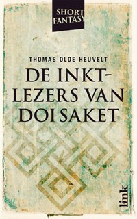 De inktlezers van Doi Saket   Thomas Olde Heuvelt  